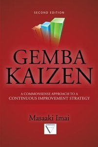 Gemba Kaizen: A Commonsense Approach to a Continuous Improvement Strategy (2nd Edition) (repost)