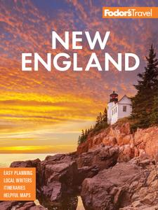 Fodor's New England: with the Best Fall Foliage Drives & Scenic Road Trips (Full-color Travel Guide), 33rd Edition