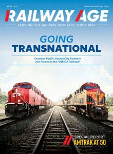 Railway Age - April 2021