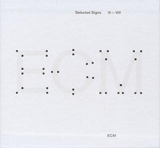 Various Artists - Selected Signs III-VIII (2013) [6CDs] {ECM 2350-55}
