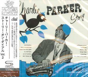 Charlie Parker - Story On Dial Vol. 2 - New York Days (2016) {Japan SHM-CD UCCU-5770 rec 1947}