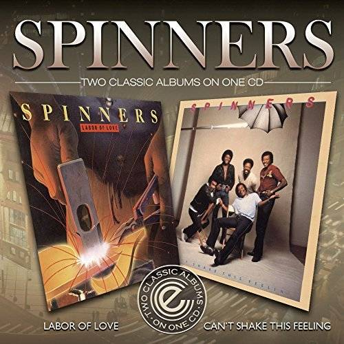 Spinners - Can't Shake This Feelin' / Labor Of Love (1981) [Remasterred 2016]