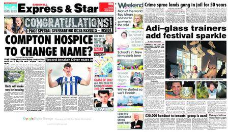 Express and Star Sandwell Edition – August 26, 2017