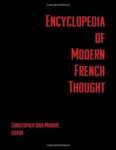 Encyclopedia of Modern French Thought [Repost]