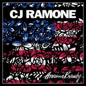 C.J. Ramone - American Beauty (2017)
