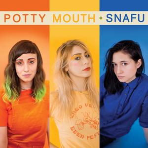 Potty Mouth - SNAFU (2019)