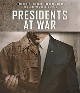 History Ch. - Presidents at War: Series 1 (2019)