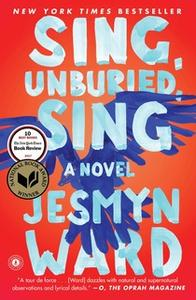 «Sing, Unburied, Sing» by Jesmyn Ward