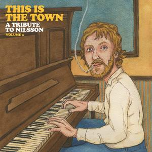 VA - This Is The Town A Tribute To Nilsson Vol.2 (2019)