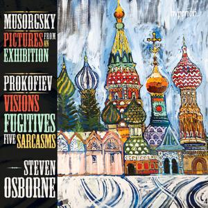 Steven Osborne - Modest Musorgsky: Pictures From an Exhibition; Sergei Prokofiev: Visions Fugitives, Five Sarcasms (2013)