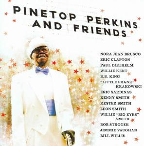 Pinetop Perkins - Pinetop Perkins And Friends (2008)