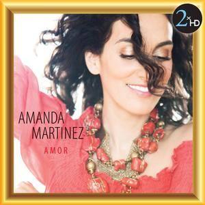 Amanda Martinez - Amor (2009/2015) [DSD64 + Hi-Res FLAC]