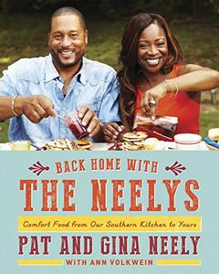 Back Home with the Neelys: Comfort Food from Our Southern Kitchen to Yours [Repost]