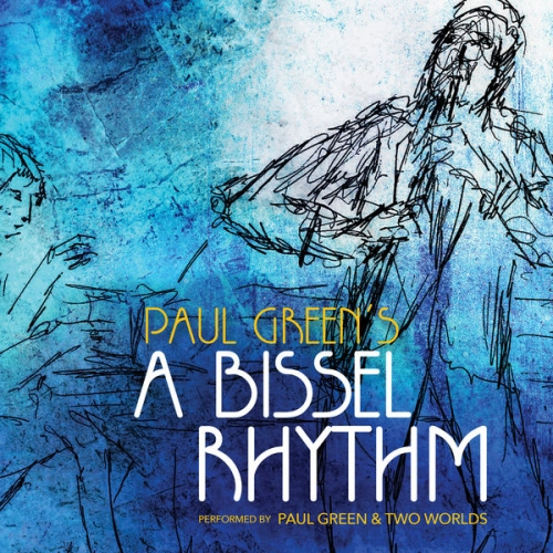 Paul Green, Two Worlds - A Bissel Rhythm (2019) [Official Digital Download]