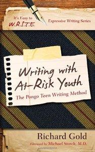Writing with At-Risk Youth: The Pongo Teen Writing Method (repost)