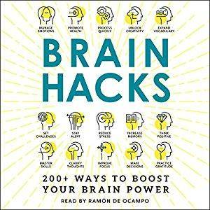 Brain Hacks: 200+ Ways to Boost Your Brain Power [Audiobook]