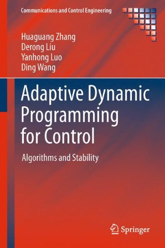 Adaptive Dynamic Programming for Control: Algorithms and Stability (Communications and Control Engineering)