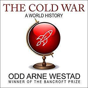 The Cold War: A World History [Audiobook]