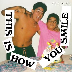 Helado Negro - This Is How You Smile (2019)