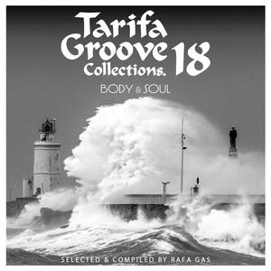 VA - Tarifa Groove Collections 18 Body & Soul (2018)