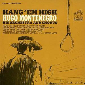 Hugo Montenegro & His Orchestra and Chorus - Hang 'Em High (Remastered) (1968/2018) [Official Digital Download 24/96]