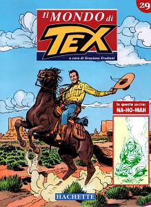 Il Mondo Di Tex - Volume 29 - Na-Ho-Mah