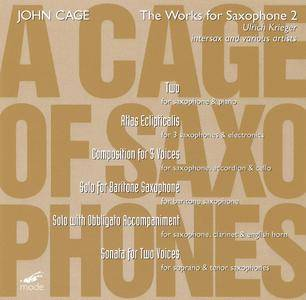 Ulrich Krieger - John Cage: The Works For Saxophone, Vol.2 (2006)