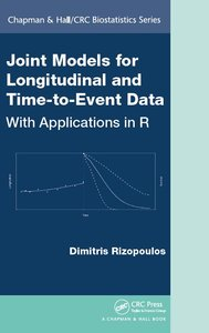 Joint Models for Longitudinal and Time-to-Event Data: With Applications in R (repost)
