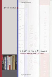 Death in the Classroom: Writing About Love and Loss