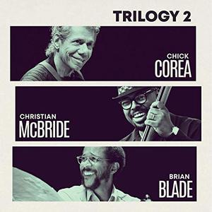 Chick Corea, Christian McBride, Brian Blade – Trilogy 2 (Live) (2019)