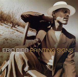 Eric Bibb - Painting Signs (2001)