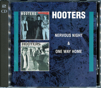Hooters - Nervous Night & One Way Home (1994) 2CDs