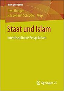 Staat und Islam: Interdisziplinäre Perspektiven