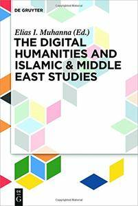 The Digital Humanities and Islamic & Middle East Studies (repost)