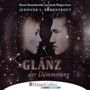«Götterleuchten - Band 3: Glanz der Dämmerung» by Jennifer L. Armentrout