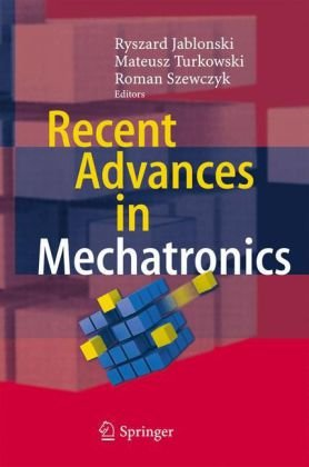 Recent Advances in Mechatronics (Repost)