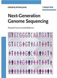 Next-Generation Genome Sequencing: Towards Personalized Medicine [Repost]
