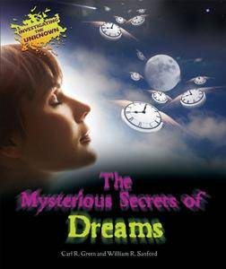The Mysterious Secrets of Dreams (Investigating the Unknown (Library))