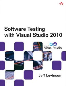 Software Testing with Visual Studio 2010 (repost)