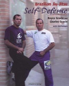 Brazilian Jiu-Jitsu: Self-Defense Techniques
