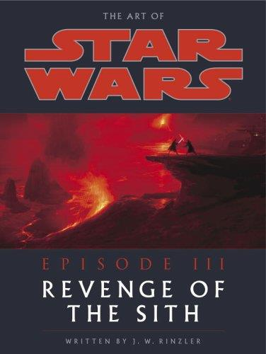 The Art of Star Wars, Episode III: Revenge of the Sith (Repost)