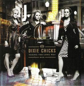 Dixie Chicks - Taking The Long Way (Best Buy Version) (2006) {Open Wide/Columbia} **[RE-UP]**
