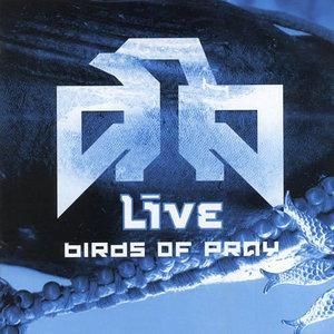 Live : Birds of Pray (2003)