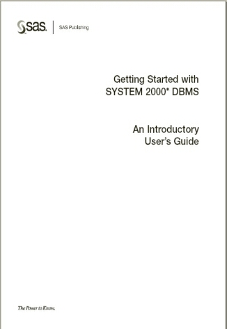 Getting Started with SYSTEM 2000® DBMS