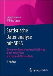 Statistische Datenanalyse mit SPSS: Eine anwendungsorientierte Einführung in das Basissystem und das Modul Exakte Tests
