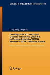 Proceedings of the 2011, International Conference on Informatics, Cybernetics, and Computer Engineering (ICCE2011) November 19–