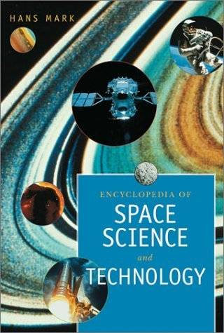 Encyclopedia Of Space Science And Technology