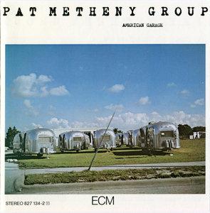 Pat Metheny Group - American Garage (1979) {ECM 1155}