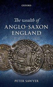 The Wealth of Anglo-Saxon England