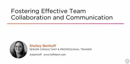 Fostering Effective Team Collaboration and Communication